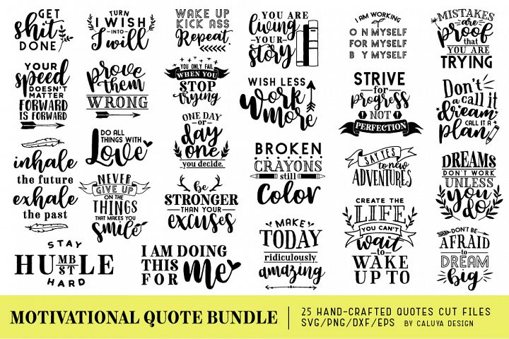 Motivational Quote SVG Cut Files Bundle
