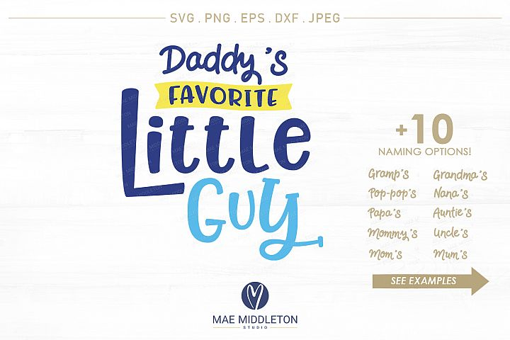 Daddys, Mommys Favorite Little Guy - jpg, png, dxf, eps, svg files, for t-shirt designs, t-shirt transfer designs