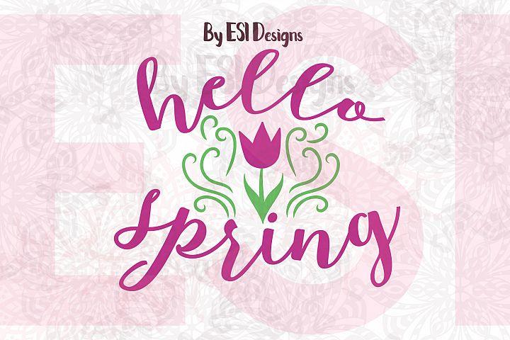 Hello Spring | Quote Design