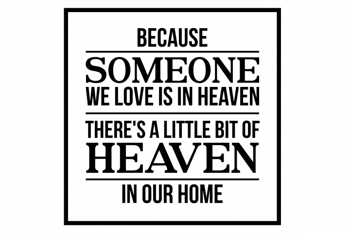 Because someone we love is in heaven svg, memorial svg, heaven svg, God svg, religious svg, Jesus svg,Bible verse svg,cricut, svg files, svg