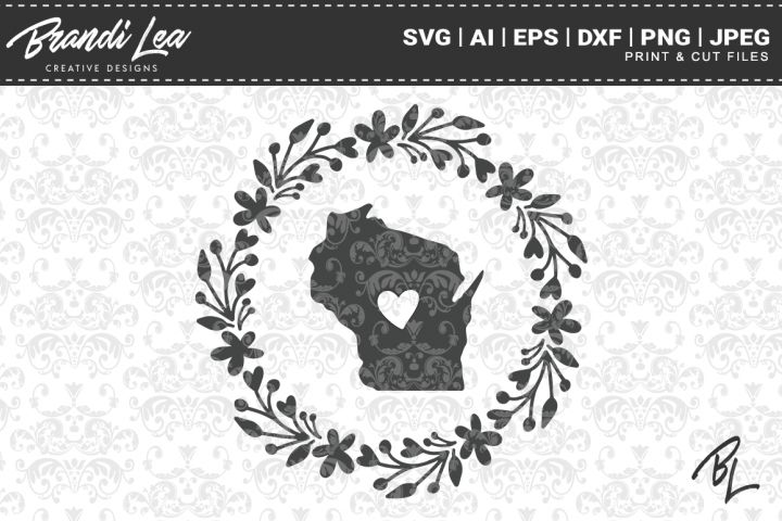 Wisconsin Wreath State Map SVG Cutting Files