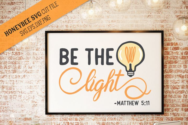 Be The Light Scripture SVG cut file