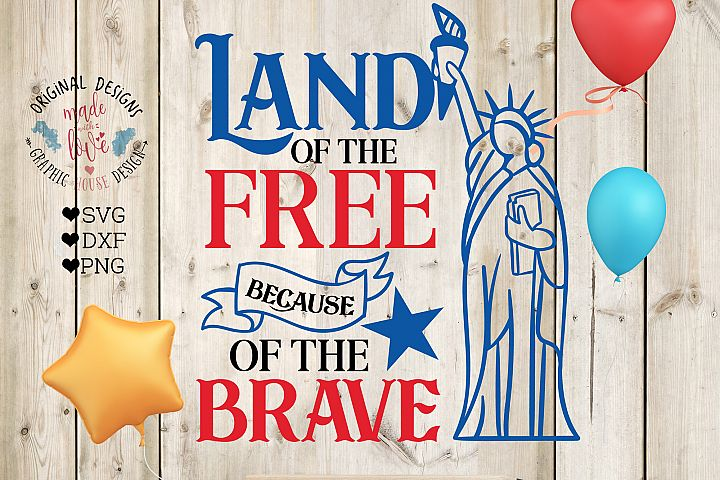 Land of the Free - Statue of Liberty Cut File and Printable in SVG, DXF, PNG