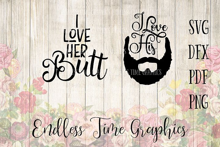I Love His Beard SVG. I Love Her Butt SVG. SVG Bundle. Funny Coffee Mug. Funny Svg. Funny Cutting File. Coffee Cup Decal. Vinyl Decal