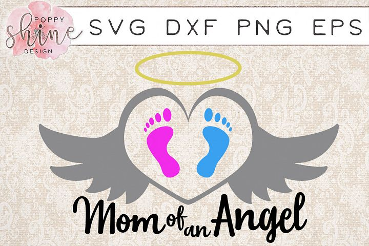 Mom Of An Angel SVG PNG EPS DXF Cutting Files