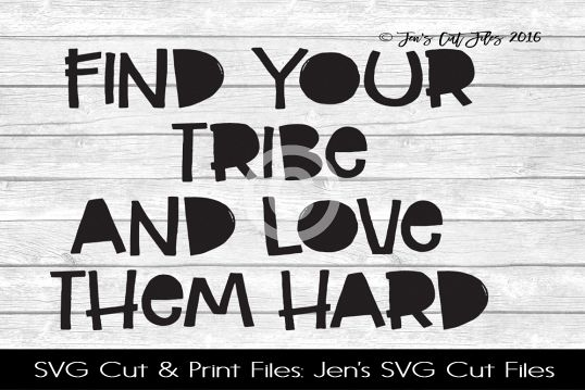 Find Your Tribe SVG Cut File