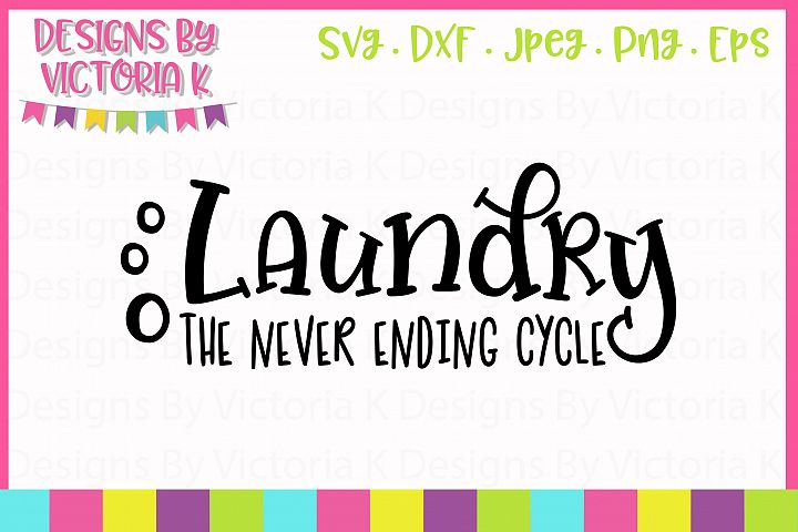 Laundry the never ending cycle, SVG, DXF, PNG