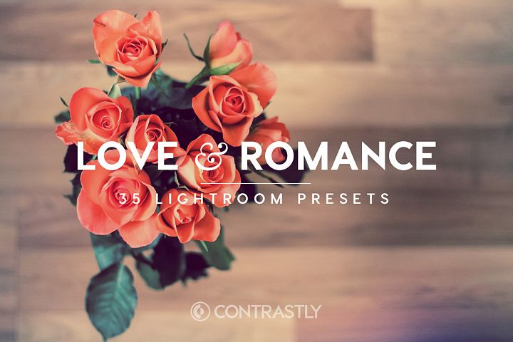 Love Romance Lightroom Presets