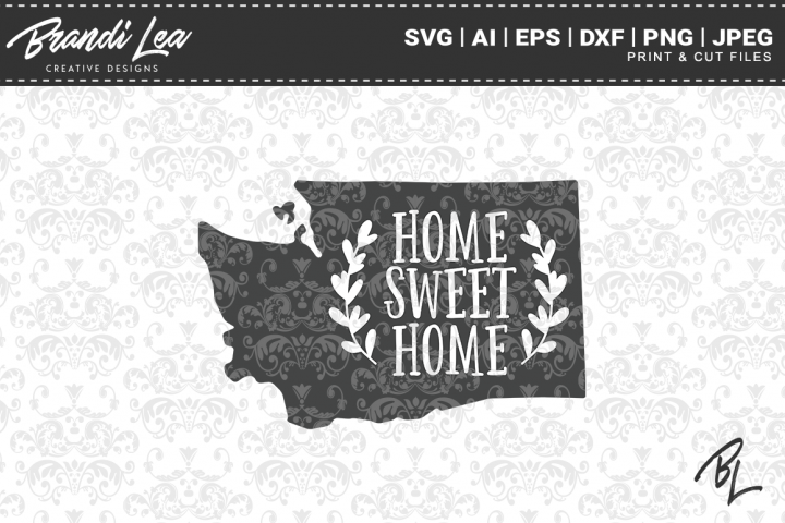 Washington Home Sweet Home State Map SVG Cutting Files