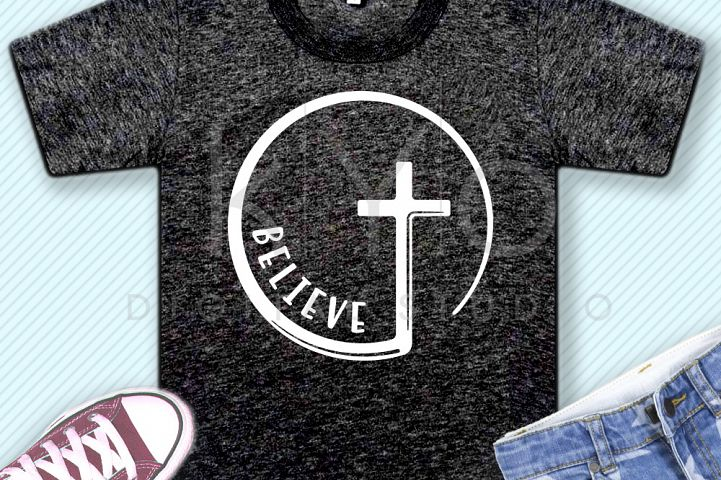 Believe Christian Cross Circle SVG DXF PNG EPS files He is risen svg Church svg christian svg believe svg bible svg