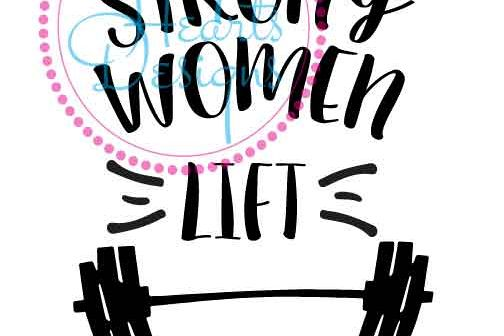 Strong Women - Lift each other up in SVG and DXF - great for Tshirts, Digital Print, Mugs or Tiles