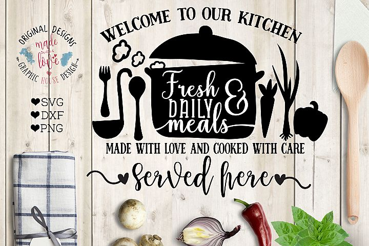 Welcome to Our Kitchen Cut File and Printable (SVG, DXF, PNG)