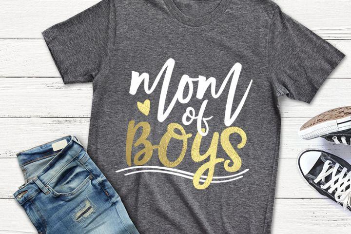 Mom Of Boys, Mom Of Boys