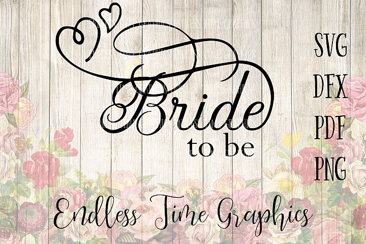 Bride To Be SVG. Bride To Be DXF. SVG Cut File. Wedding Cut File. Bride Cut File. Bride To Be Mug. Mug Decal. Digital Decal. Svg for Vinyl