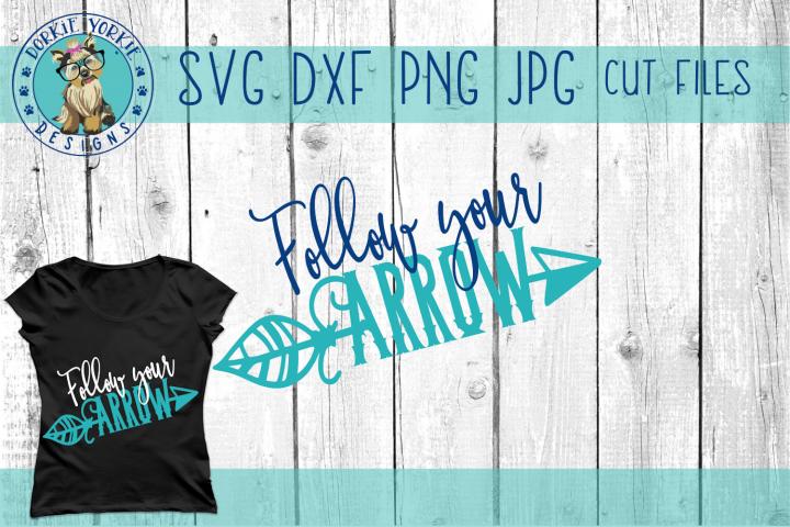 Follow Your Arrow - SVG Cut File