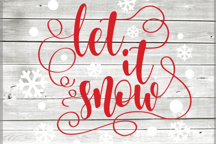 Let it snow svg - Christmas SVG - Winter SVG - Christmas Clipart - Christmas file SVG - Christmas saying - Svg - Dxf - Eps - Png -Jpg - Pdf