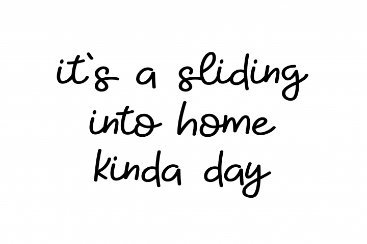 Its a sliding into home kinda day svg, sliding into home svg, baseball svg, softball svg, baseball mom svg, softball mom svg, svg files