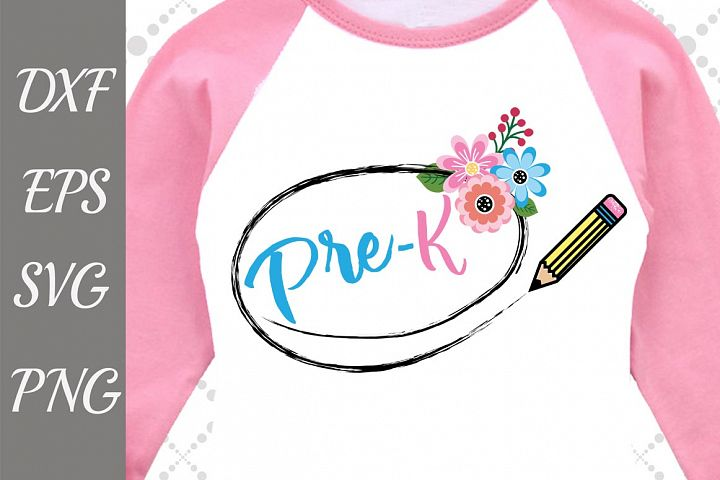 Pre-K Svg, BACK TO SCHOOL SVG, School Shirt Svg,