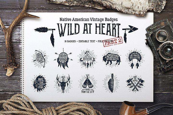 Wild at Heart. Native American Vintage Badges. Vol.2