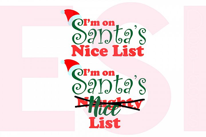 Im on Santas Nice/Naughty List Phrase