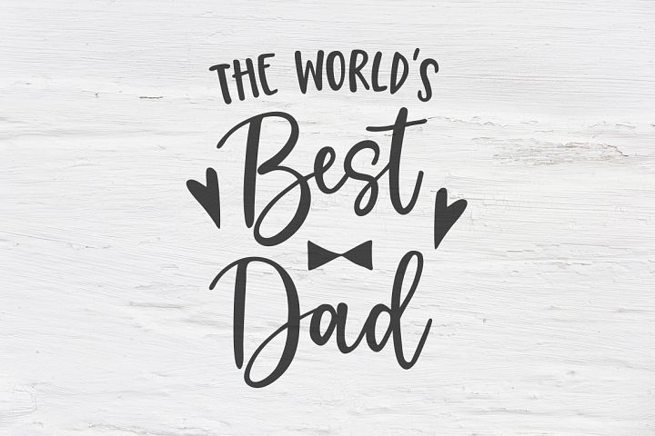 Worlds best dad SVG, EPS, PNG, DXF