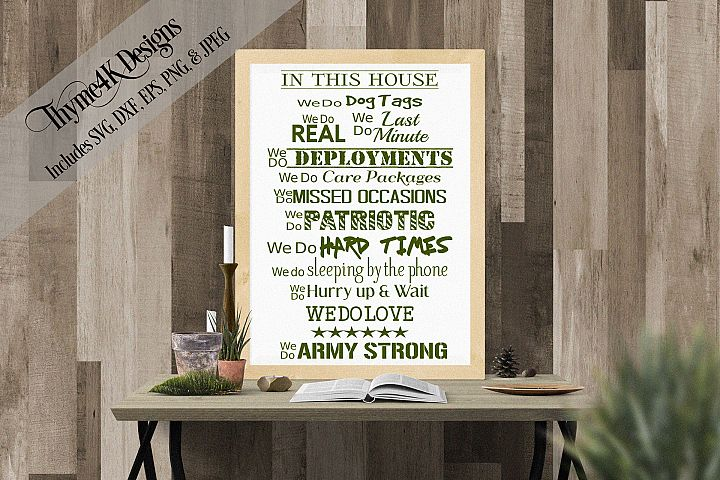 IN THIS HOUSE...WE DO ARMY STRONG DIGITAL DESIGN