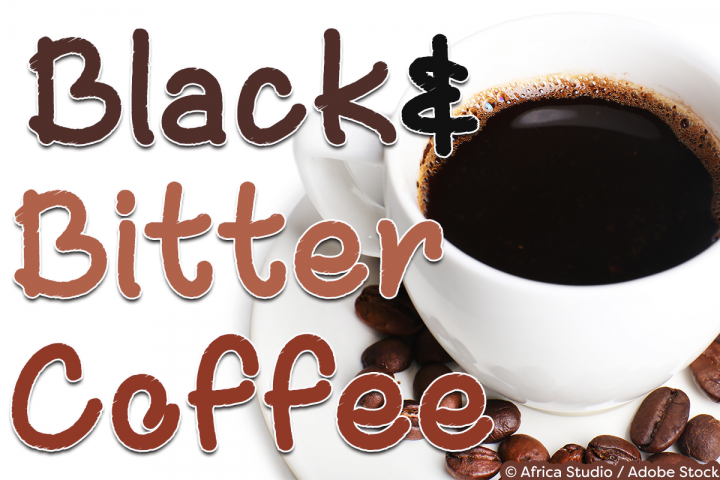 Black and Bitter Coffee