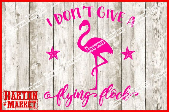 I Dont Give A Flying Flock SVG / EPS / PNG