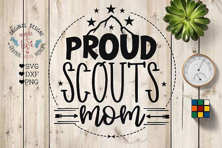 Proud Scouts Mom Cut File and Printable in SVG, DXF, PNG