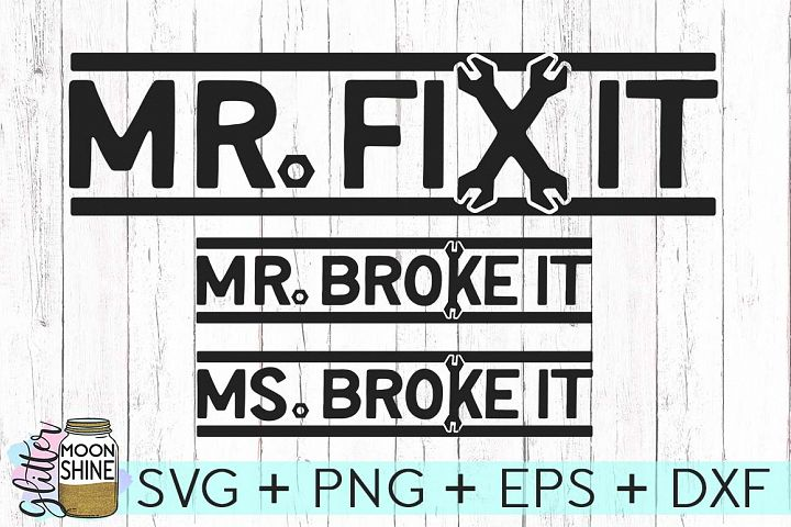 Mr. Fix It And Mr. & Ms. Broke It Set SVG DXF PNG EPS Cutting Files