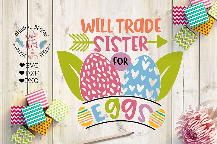 Will Trade Sister For Eggs  in SVG, DXF, PNG
