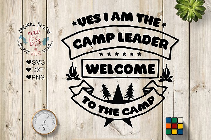 Camp Leader Welcome to the Pack Cut File and Printable in SVG, DXF, PNG