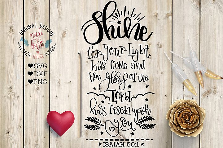 Shine For Your Light Has Come Cut File and Printable in SVG, DXF, PNG