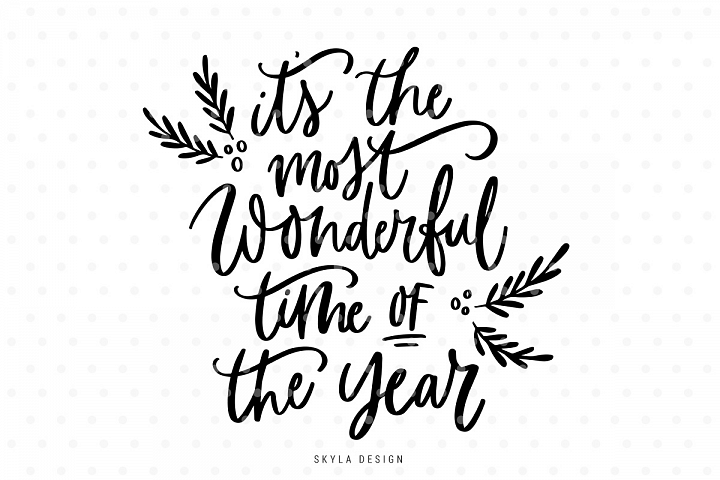 Its the most wonderful time of the year, Christmas quote SVG cut file