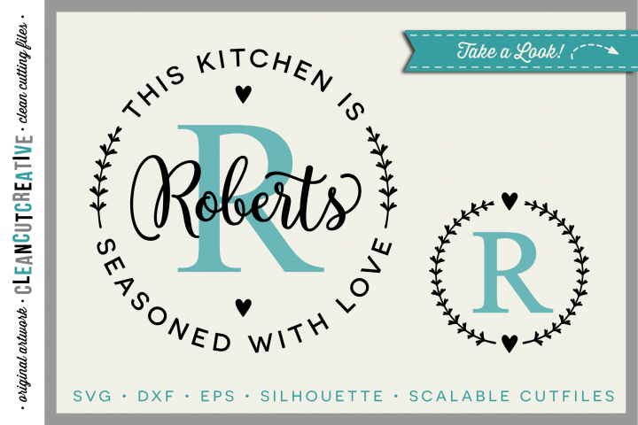 DIY personalize SVG Kitchen Seasoned with Love monogram frame - SVG DXF EPS PNG - Cricut & Silhouette - clean cutting files