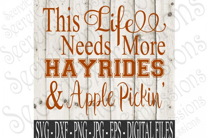 This Life Needs More Hayrides & Apple Pickin