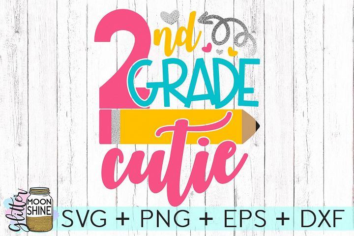 2nd Grade Cutie SVG DXF PNG EPS Cutting Files