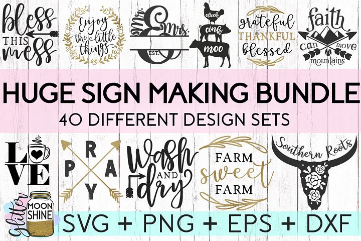 HUGE Sign Making Bundle Of 40 SVG DXF PNG EPS Cutting Files