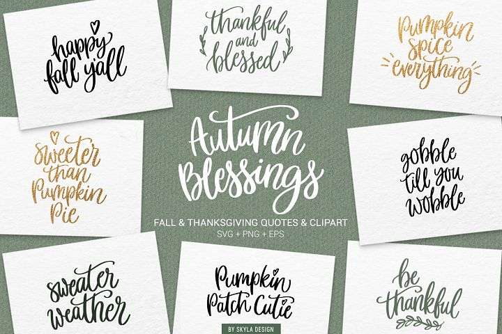 Fall, Autumn & Thanksgiving quotes & clipart SVG, PNG bundle