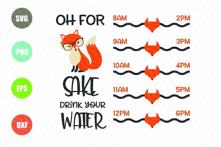 Oh For Fox Sake SVG, Water Tracker