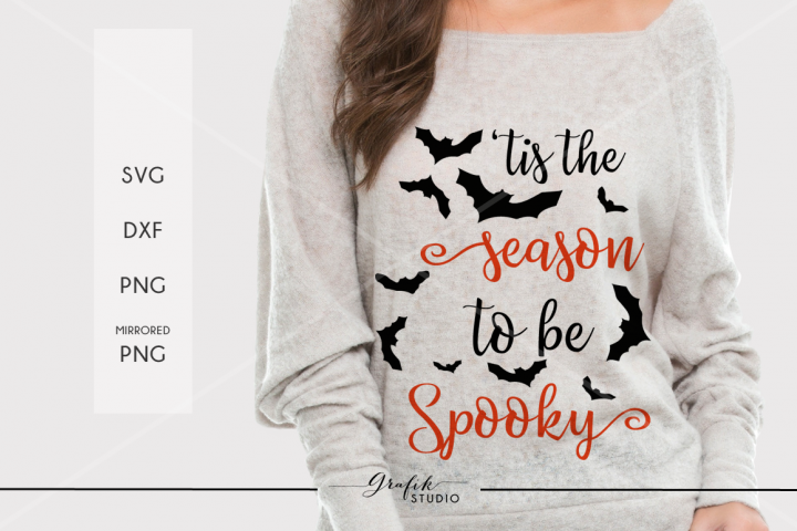 Tis the Season To Be Spooky Halloween SVG File