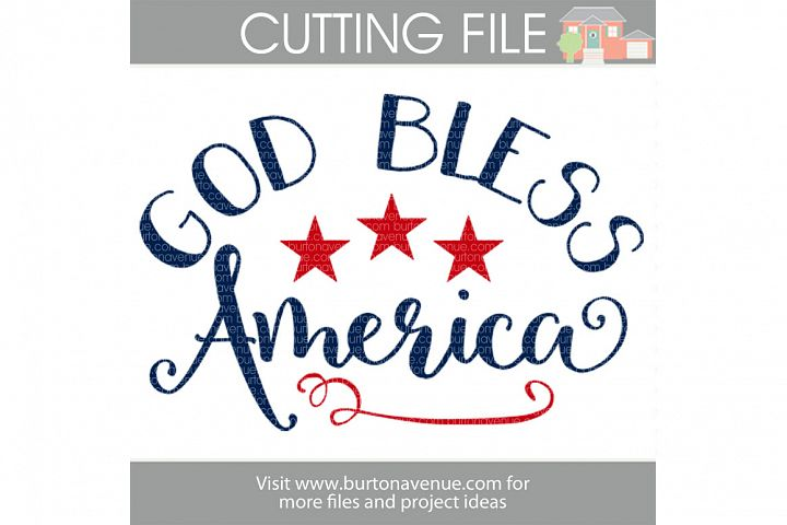 God Bless America SVG Cut File for Silhouette, Cricut, Electronic Cutters