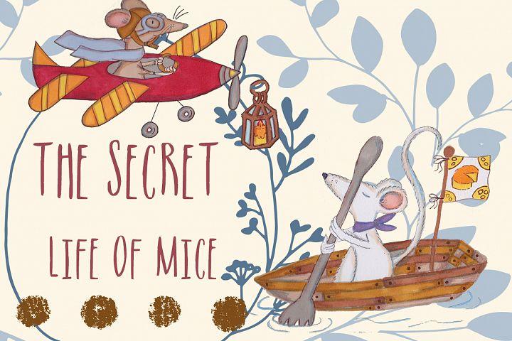 The secret life of mice