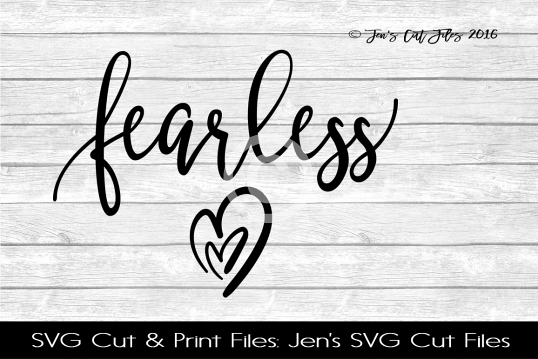Fearless Hearts SVG Cut File