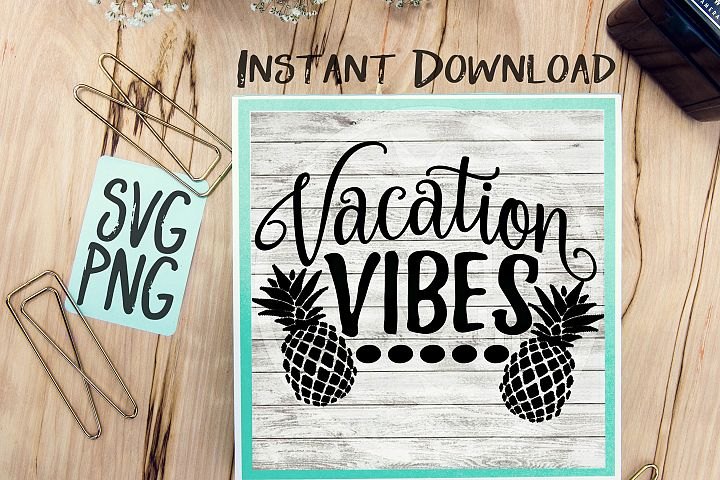 Vacation Vibes SVG Image Design for Vinyl Cutters Print DIY Shirt Design Cruise Vacation Tropical Brother Cricut Cameo Cutout