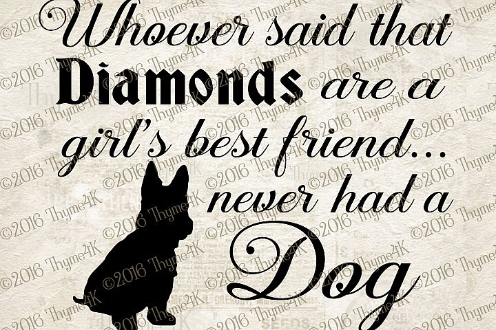 Whoever said..Diamonds ...Dog digital design