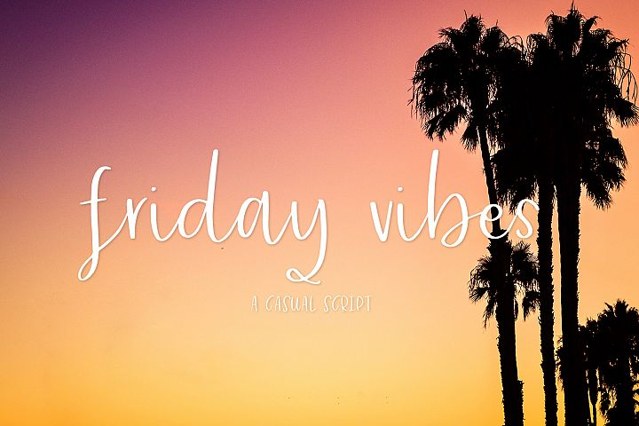 Friday Vibes Script