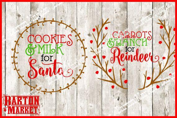 Cookies & Milk For Santa ; Carrots & Ranch For Reindeer SVG / EPS / PNG