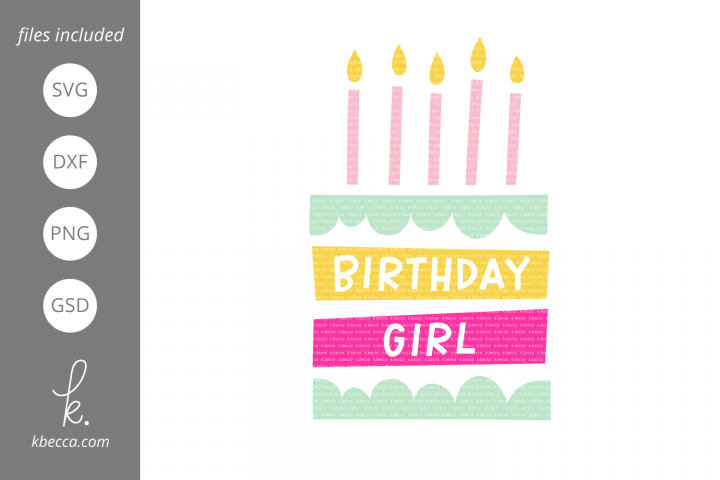 Birthday Girl Cake SVG
