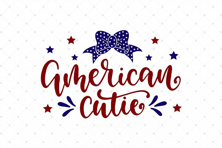 American Cutie SVG Cut Files